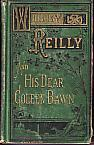 Willy Reilly, and His Dear Coleen Bawn. A Tale, Founded Upon Fact