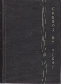 Creeps By Night - Chills and Thrills: Hammett, Dashiell [ Selected by]