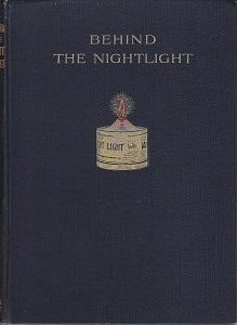 Behind the Night-Light. The By-World of a Child of Three: Maude, Joan [Described by] / Price, Nancy...