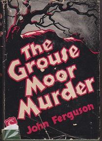 The Grouse Moor Murder: Ferguson, John