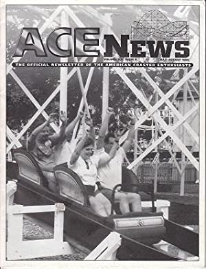 ACE News - The Official Newsletter of the American [Roller} Coaster Enthusiasts. Volume XXI, Issu...