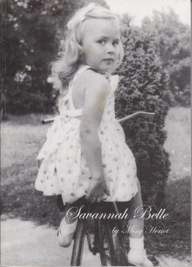 Savannah Belle - SCARCE, SIGNED BY THE AUTHOR