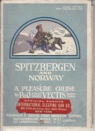 Spitzbergen and Norway. A Pleasure Cruise By P & O Steam Yacht