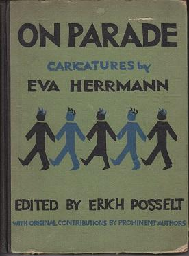 On Parade: Herrmann, Eva [Caricatures by] / Posselt, Erich [Edited by]