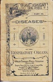 World's Dispensary Dime Series, Part III. Diseases of the Respiratory Organs