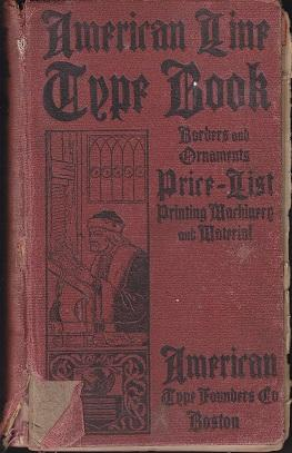 American Line Type Book, Borders, Ornaments. Price List Printing Material And Machinery