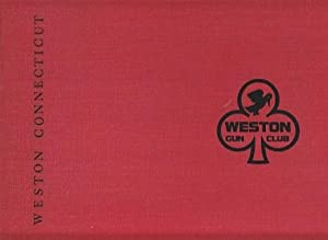 The Weston Gun Club 1933 / 1983, Weston Connecticut - LIMITED EDITION