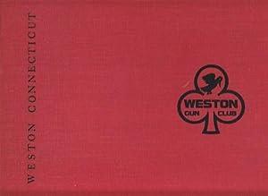 The Weston Gun Club 1933 / 1983, Weston Connecticut - LIMITED EDITION: Wisner, Chuck