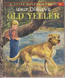 Walt Disney's Old Yeller / Little Golden Book D65