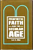Prophetic Faith and the Secular Age - SIGNED