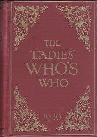 The Ladies' Who's Who, with Which is Incorporated the Ladies' Court Book and Guide (Including Ang...
