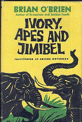 IVORY, APES, AND JIMIBEL: O'Brien, Brian