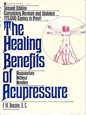 The Healing Benefits of Acupressure, Acupuncture Without Needles