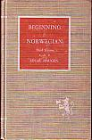 Beginning Norwegian - a Grammar and Reader