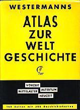 Westermanns Atlas Zur Weltgeschichte