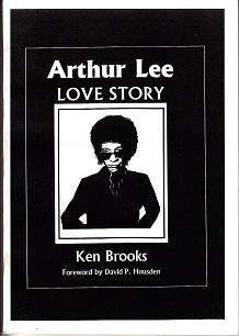 Love Story. The Words and Music of Arthur Lee