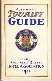 Authorized Tourist Guide of the Province of Quebec Hotel Association Affiliated with American Hot...