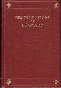 The Court Series of French Memoirs. Recollections of Leonard, Hairdresser to Queen Marie-Antoinette