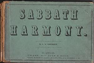 Sabbath Harmony: A New Collection of Sacred Music, Containing a Great Variety of Psalm and Hymn ...