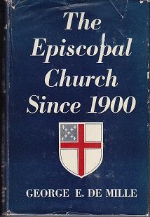 The Episcopal Church Since 1900, A Brief History