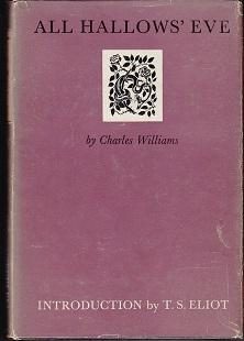 All Hallows' Eve. Introduction By T. S. Eliot: Williams, Charles