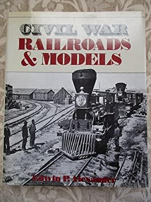 Civil War Railroads & Models