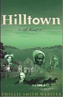 Hilltown - A Novel [SIGNED BY THE AUTHOR]