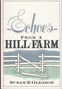 Echoes From a Hill Farm [INSCRIBED & SIGNED BY THE AUTHOR]