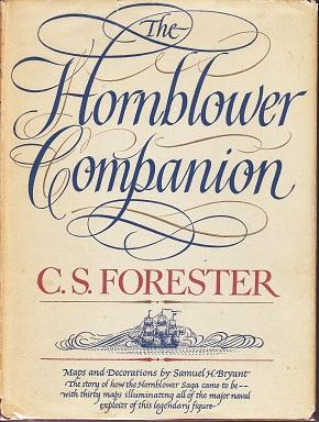 The Hornblower Companion. An Atlas and Personal Commentary on the Writing of the Hornblower Saga