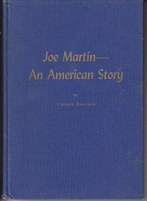 Joe Martin, An American Story [SIGNED BY JOE MARTIN]