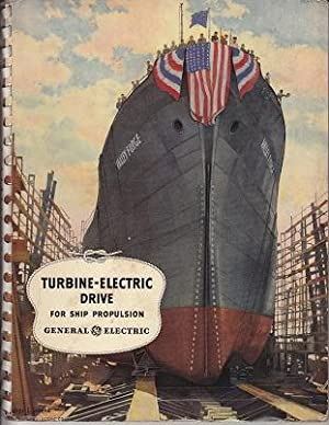 Turbine-Electric Drive For Ship Propulsion - SCARCE