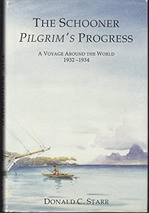The Schooner Pilgrim's Progress. A Voyage Around the World 1932-1934 {With a Letter Laid-In]