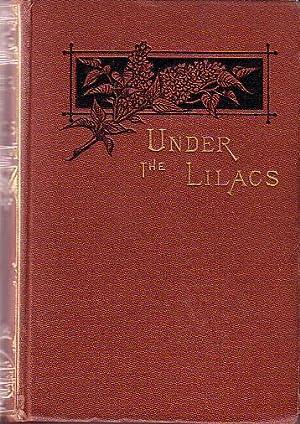 Under The Lilacs: Alcott, Louisa M.