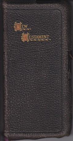 The New Testament of Our Lord and Saviour Jesus Christ, Accoring to the Authorised Version. Bagst...