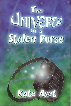 The Universe in a Stolen Purse [INSCRIBED & SIGNED BY THE AUTHOR]