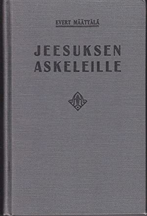 Jeesuksen Askeleille [Theology in Finnish]