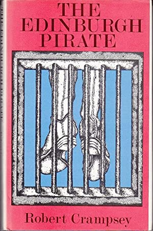 The Edinburgh Pirate - SIGNED