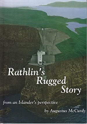 Rathlin's Rugged Story From an Islander's Perspective - SIGNED