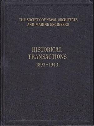 The Society of Naval Architects and Marine Engineers - Historical Transactions 1893-1943