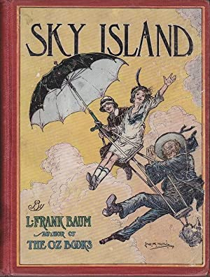 Sky Island, Being the Further Adventures of: Baum, L. Frank