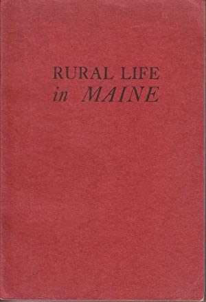 Rural Life in Maine [SIGNED]