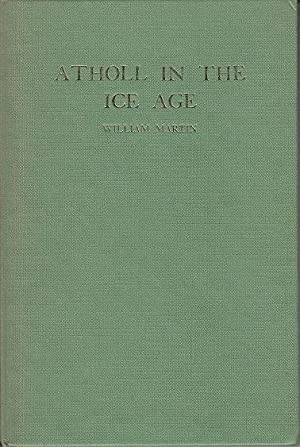 Atholl in the Ice Age - SIGNED