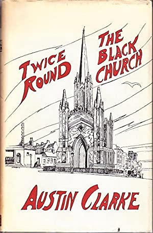 Twice Round The Black Church - Early Memories of Ireland and England: Clarke, Austin