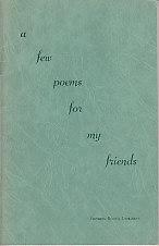 A Few Poems For My Friends - SIGNED COPY