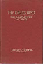 The Organ Reed - The Voicing and Use of Reed Pipes / The Mechanical Properties of Reed Pipes: ...