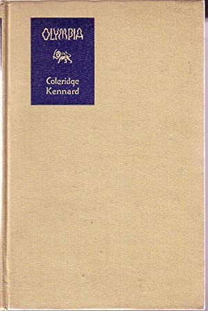 Olympia or How the Secrets of the: Kennard, Coleridge