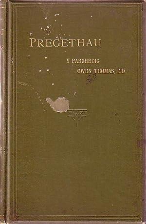 Pregethau Parchedig Owen Thomas, D.D.: Dan Olygiad Josiah Thomas, M.A.