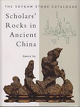 Scholars' Rocks in Ancient China - The Suyuan Stone Catalogue - SIGNED: Hu, Kemin