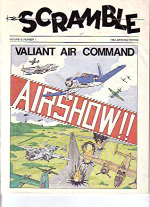 Scramble Volume 6, Number 1 1984 Airshow Edition