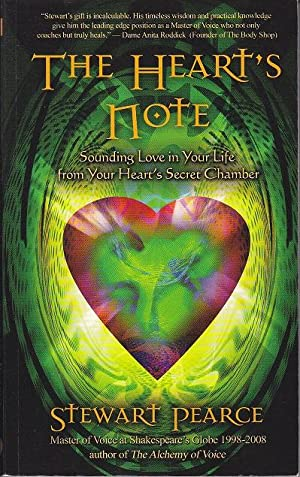 The Hearts Note. Sounding Love in Your Life from Your Heart's Secret Chamber [SIGNED]